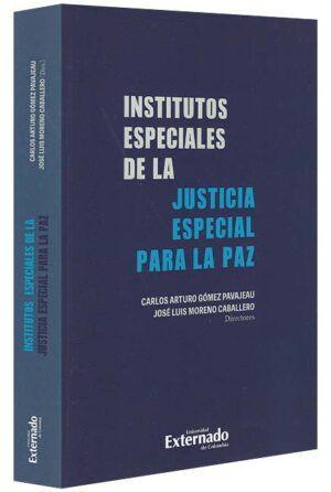 institutos-especiales-de-la-justicia-especial-para-la-paz-libros-jurídicos-lijursanchez-juridica-sanchez