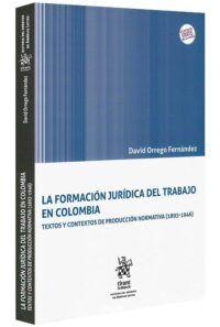 la-formación-jurídica-del-trabajo-en-colombia-libros-jurídicos-lijursanchez-juridica-sanchez