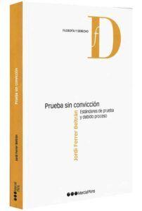 prueba-sin-convicción-es-libros-jurídicos-lijursanchez-juridica-sancheztándares-de-prueba-y-debido-proceso