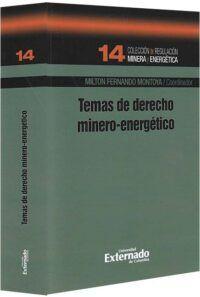 temas-de-derecho-minero-energético-libros-jurídicos-lijursanchez-juridica-sanchez