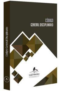 codigo-general-disciplinario-libros-jurídicos-lijursanchez-juridica-sanchez