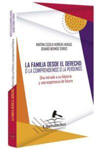 la-familia-desde-el-derecho-o-la-comprendemos-o-la-perdemos-libros-jurídicos-lijursanchez-juridica-sanchez