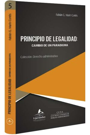 principio-de-legalidad-cambio-de-un-paradigma-libros-jurídicos-lijursanchez-juridica-sanchez