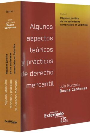 Algunos aspectos teóricos y prácticos de derecho mercantil-libros-jurídicos-lijursanchez-juridica-sanchez