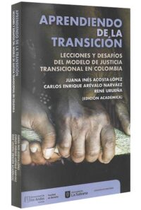 aprendiendo-de-la-transición-lecciones-y-desafíos-del-modelo-de-justicia-transicional-en-Colombia-libros-jurídicos-lijursanchez-juridica-sanchez