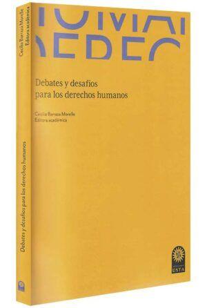 debates-y-desafíos-para-los-derechos-humanosdebates-y-desafíos-para-los-derechos-humanos-libros-jurídicos-lijursanchez-juridica-sanchez