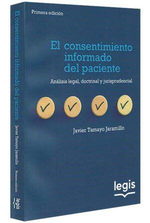 el-consentimiento-informado-del-paciente-analisis-legal-doctrinal-y-jurisprudencial-libros-jurídicos-lijursanchez-juridica-sanchez