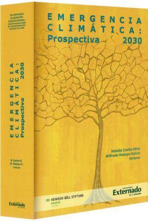 emergencia-climática-prospectiva-2030-libros-jurídicos-lijursanchez-juridica-sanchez