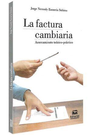 la-factura-cambiaria-acercamiento-teórico-práctico-libros-jurídicos-lijursanchez-juridica-sanchez