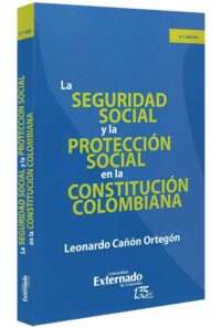 seguridad-social-y-la-prot-libros-jurídicos-lijursanchez-juridica-sanchezccion-social-en-la-constitución-colombiana