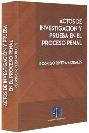 Actos de investigación y prueba en el proceso penal-libros-jurídicos-lijursanchez-juridica-sanchez