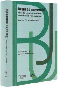 Derecho comercial. Actos de comercio, empresas, comerciantes y expresarios-libros-jurídicos-lijursanchez-juridica-sanchez-libros-jurídicos-lijursanchez-juridica-sanchez