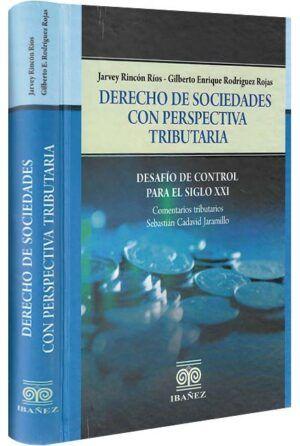 Derecho de sociedades con perspectiva tributaria. Desafío de control para el siglo XXI-libros-jurídicos-lijursanchez-juridica-sanchez