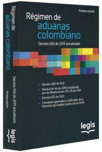 Régimen de aduanas colombiano. Decreto 1165 de 2019 actualizado-libros-jurídicos-lijursanchez-juridica-sanchez
