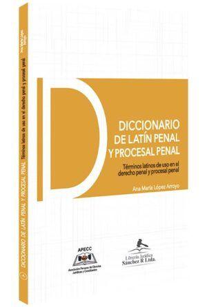 diccionario-de-latin-penal-y-procesal-penal-libros-jurídicos-lijursanchez-juridica-sanchez