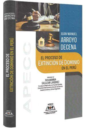 el-proceso-de-extincion-de-dominio-en-el-peru-libros-jurídicos-lijursanchez-juridica-sanchez