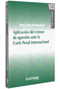 Aplicación del crimen de agresión ante la corte penal internacional-libros-jurídicos-lijursanchez-juridica-sanchez