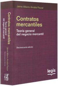 Contratos mercantiles. Teoría general del negocio mercantil-libros-jurídicos-lijursanchez-juridica-sanchez