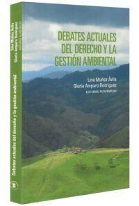 Debates actuales del derecho y la gestión ambiental-libros-jurídicos-lijursanchez-juridica-sanchez