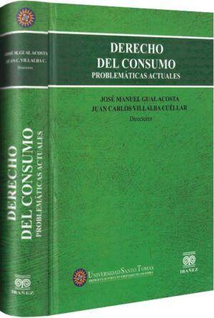 Derecho del consumo. Problemáticas actuales-libros-jurídicos-lijursanchez-juridica-sanchez