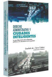 Derecho y administrativo y ciudades inteligentes-libros-jurídicos-lijursanchez-juridica-sanchez