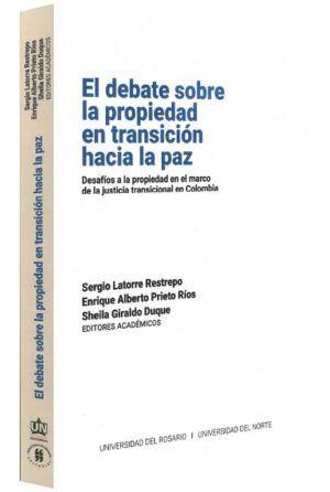 El debate sobre la propiedad en transición hacia la paz-libros-jurídicos-lijursanchez-juridica-sanchez