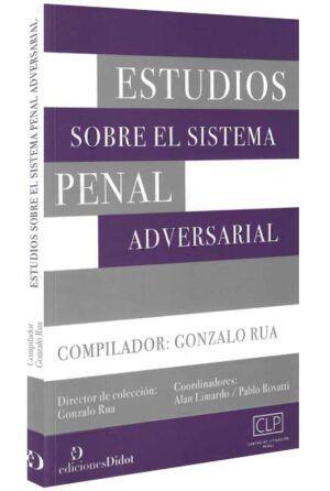 Estudios sobre el sistema penal adversarial-libros-jurídicos-lijursanchez-juridica-sanchez