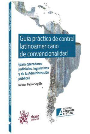 Guía práctica de control latinoamericano de convencionalidad-libros-jurídicos-lijursanchez-juridica-sanchez