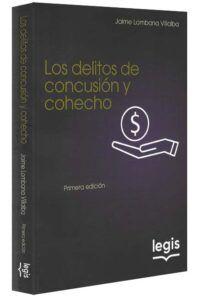 Los delitos de concusión y cohecho-libros-jurídicos-lijursanchez-juridica-sanchez