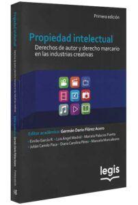 Propiedad intelectual. Derechos de autor y derecho marcario en las industrias creativas-libros-jurídicos-lijursanchez-juridica-sanchez