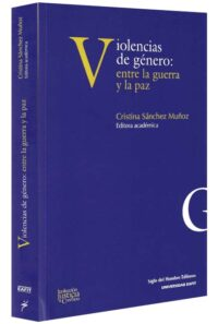 Violencia de género entre la guerra y la paz-libros-jurídicos-lijursanchez-juridica-sanchez